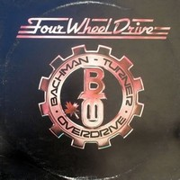 Виниловая пластинка Bachman-Turner Overdrive - Four Wheel Drive. Интернет-магазин Vseinet.ru Пенза